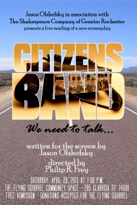 "Poster for the screenplay reading of ""Citizens Band"" on Saturday, April 20 at 7 p.m. at the Flying Squirrel."